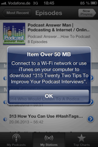 50 MB Download Limit, Beispiel Podcasts