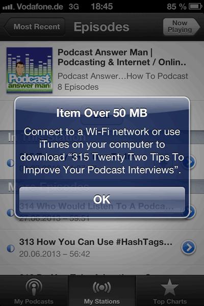Umgehen! Das 50 MB Limit auf dem iPhone für Podcasts und